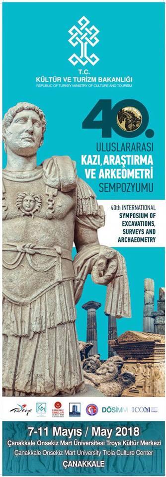 40. Uluslararası Kazı, Araştırma ve Arkeometri Sempozyumu